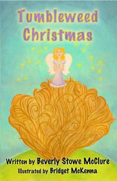 """Books Direct: """"Tumbleweed Christmas"""" by Beverly Stowe McClure - GIVEAWAY and REVIEW"""