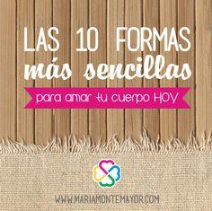 Visita mi blog y conoce mi folosofía: http://blog.mariamontemayor.com/2015/09/las-10-formas-mas-sencillas-para-amar-tu-cuerpo-hoy/