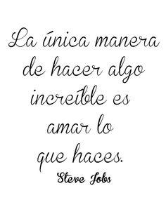 Ama lo que haces