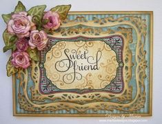 Special Friend card created by Marisa Job using JustRite Papercraft September release stamps & Spellbinders.
