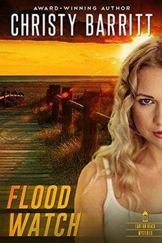 The Rustic Reading Gal: Book Beginnings + Friday 56: Flood Watch (Lantern Beach Mysteries #2) by Christy Barritt
