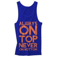 Always on Top blue and orange Mens tank
