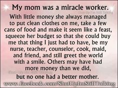 My Mom is the best Mom ever, she's my best friend. I would not be the person I am today without her. She has a heart of gold. God truly Blessed my with the best Mom ever! I Miss My Mom, I Miss Her, Love You Mom, Love The Lord, Mothers Love, Mom And Dad, Happy Mothers, The Miracle Worker, Hard Workers