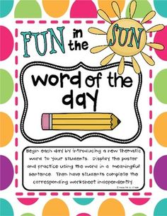 Gear up for summer with this set of summer themed word of the day worksheets and posters.- think we mite be playing school each Mormon at home! End Of School Year, Too Cool For School, School Fun, School Stuff, School Ideas, Early Literacy, Literacy Skills, Summer Words, Spring School