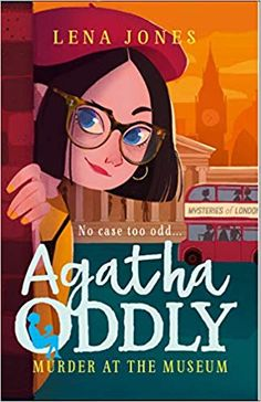 Booktopia has Agatha Oddly : Murder At The Museum : Book Agatha Oddly by Lena Jones. Buy a discounted Paperback of Agatha Oddly : Murder At The Museum : Book 2 online from Australia's leading online bookstore. Kids Reading, Free Reading, Detective Series, Favorite Book Quotes, Book Challenge, Cozy Mysteries, Mystery Books, Got Books, Books