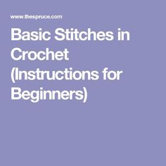 Basic Stitches in Crochet (Instructions for Beginners)
