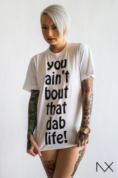 you aint bout that dab life TShirt SIZE XS by DeadCanaryDenim, $29.99