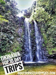 Okinawa Top 10 Day Trips – Southern Soul Gypsies