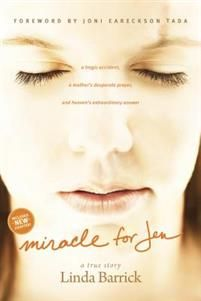 Miracle For Jen, by: Linda Barrick