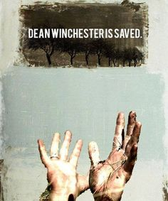 Dean Winchester has left the library, Dean Winchester has been saved (sorry i couldn't resist)