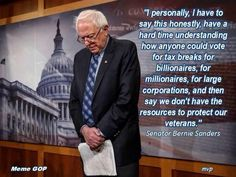 Bernie Sanders indicts the GOP for being unsupportive of the troops.