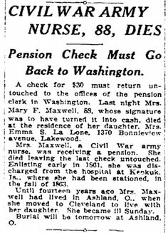 "Obituary for Civil War nurse Mary Maxwell, published in the Plain Dealer newspaper (Cleveland, Ohio), 13 January 1924. Read more on the GenealogyBank blog: ""Civil War Nurse Mary Maxwell Featured in OGSQ."" http://blog.genealogybank.com/civil-war-nurse-mary-maxwell-featured-in-ogsq.html"