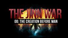 The Jinn War - Creation Before Mankind - History