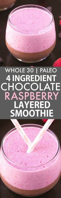4 Ingredient Chocolate Raspberry Layered Breakfast Smoothie Paleo V GF)- Thick creamy protein and fiber packed breakfast smoothie LOADED with nutrients to keep you satisfied for hours! Filling easy and sugar free! {whole 30 paleo vegan g Whole 30 Diet, Paleo Whole 30, Whole 30 Recipes, Healthy Smoothies, Healthy Drinks, Smoothie Recipes, Whole 30 Smoothies, Healthy Deserts, Healthy Juices