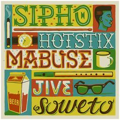"""Artwork submitted for issue 27 of iJusi magazine. The brief was to re-design an old LP cover. We chose Sipho """"Hotstix"""" Mabuse's single Jive Soweto."""
