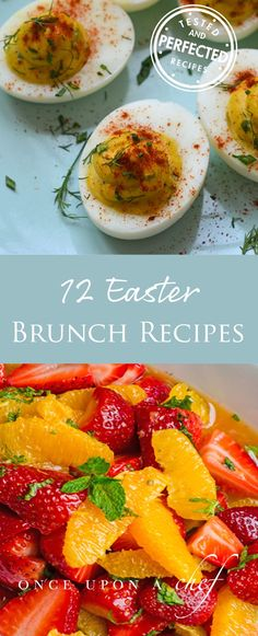 Easter Brunch: 12 Simple and Springy Recipes
