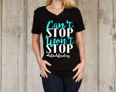 Excited to share the latest addition to my #etsy shop: can't stop won't stop- black friday shirt- women's shirts- holiday shirt- shopping tees- black friday tees- shirts for women