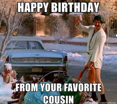 If your cousin is celebrating a birthday make them laugh we our funniest happy birthday cousin meme 🎉 Happy Birthday Cousin Meme, Birthday Wishes Gif, Sarcastic Birthday, Snoopy Birthday, Happy Birthday Girls, Happy Belated Birthday, Singing Happy Birthday, Funny Birthday, Birthday Outfits