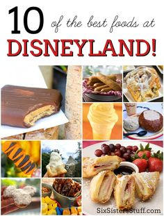 10 of the BEST foods at Disneyland and how to get a great deal on your next trip to Disneyland!