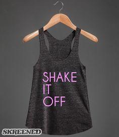 SHAKE IT OFF - TAYLOR SWIFT