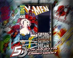X-MEN # 25 FATAL ATTRACTIONS, CON HOLOGRAMA $ 180.00 Para más información, contáctanos en http://www.facebook.com/la5aDimension