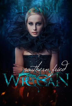 BOOK BLITZ: SOUTHERN FRIED WICCAN by S.P. SIPAL + A $15 AMAZON GC GIVEAWAY