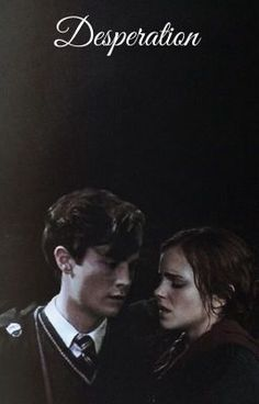 """You should read """"Desperation: A Tomione fanfiction """" on #Wattpad. #fanfiction Its really good!!! :)"""