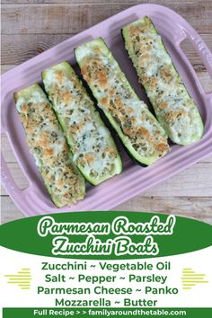 Make Parmesan Roasted Zucchini Boats when you have an abundance of summer zucchini either from your garden, the Farmer's Market or a CSA. They are perfect to serve alongside any entree. Zucchini Vegetable, Zucchini Boats, Vegetable Side Dishes, Parmesan Roasted Zucchini, Roast Zucchini, Vegan Dishes, Food Dishes, Grilled Vegetable Recipes, Grilled Fruit