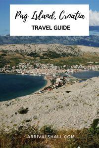 Pag Island: Croatia in miniature version – Arrivals Hall Croatia Itinerary, Croatia Travel Guide, Europe Travel Guide, Europe Beaches, Road Routes, Tourist Office, Bus Travel, Island Beach