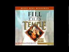Benny Hinn Ministries - Fill this Temple - Worship for this Generation (1995) - YouTube