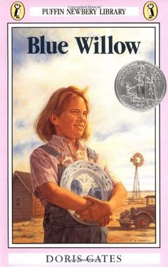 Blue Willow by Doris Gates  What a wonderful child's book. I bought a tiny blue willow plate to remind me of this book.