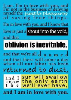 """john green quotes..... This. After this he says, """"Sorry!"""" Perfect."""