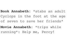 "When I saw the movie I just thought,""Really. Just really. That's not Annabeth."""