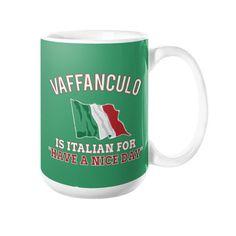 Vaffanculo is Italian For...
