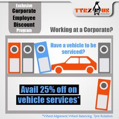 Call us today. Exclusive Corporate Employee Discount programs just for you. Check the following link for the corporate list: facebook.com/tyrzrus  You can call us at 1-800-425-89737 (Toll-Free) to place your order. For more details visit, tyrzrus.in