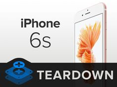 iPhone 6s Teardown - iFixit