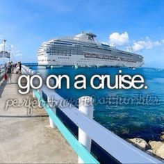 Go On A Cruise # Bucket List # Before I Die .I have been on three cruises to the Caribbean, I might want to go on atleast one Paar Bucket Listen, Jacques A Dit, Bucket List Tumblr, Bucket List Before I Die, Summer Bucket Lists, Couple Bucket Lists, Bucket List Life, Bucket List For Couples, Teenage Bucket Lists