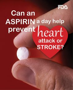 Daily use of aspirin to prevent heart attacks or a stroke is not right for everyone. Ask your healthcare provider if you should use aspirin.  Tell your healthcare provider about all of the medicines and supplements you take. #HeartMonth