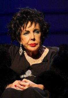 Elizabeth Taylor....She was quite a sick person. She had to deal with a lot of ailments all her life.
