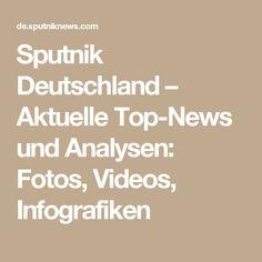 Sputnik Deutschland – Aktuelle Top-News und Analysen: Fotos, Videos, Infografiken
