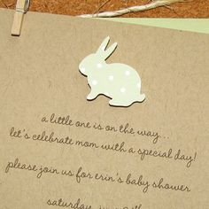 Bunny Invitation - used these ones.  Seller was great, design was beautiful.  Done!