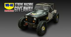 "Enter for a chance to win a custom, off-road vehicle featured on PowerNation TV's ""Xtreme Off-Road!"" Sponsored by WD-40 Specialist. #WD40XTREMEMACHINE"