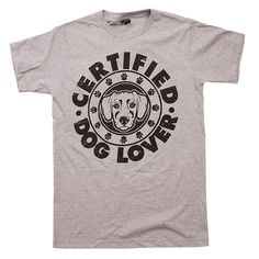 'Certified Dog Lover' T-Shirt - Shop Tees For Dog Lovers – Animal Hearted Apparel