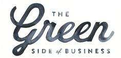 The Green Side of Business - zoezoesheen