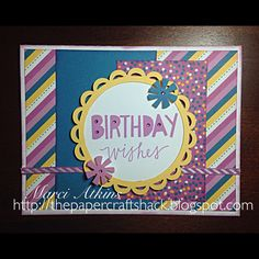 Birthday wishes using CTMH Confetti Wishes