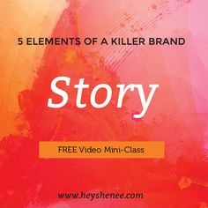 5 Characteristics of a Killer Brand: Story http://heyshenee.com/5-characteristics-of-a-killer-brand-story/