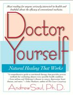 Doctor Yourself website. Some interesting, helpful information about educating yourself.