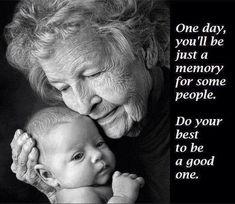 be someone's good memory