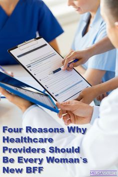 Four Reasons Why Healthcare Providers Should Be Every Woman's New BFF #ad
