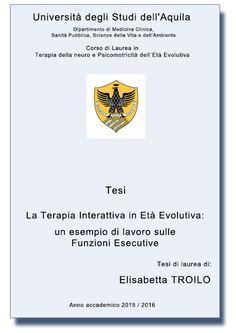 Elisabetta TROILO - La Terapia Interattiva in Età Evolutiva: un esempio di lavoro sulle Funzioni Esecutive